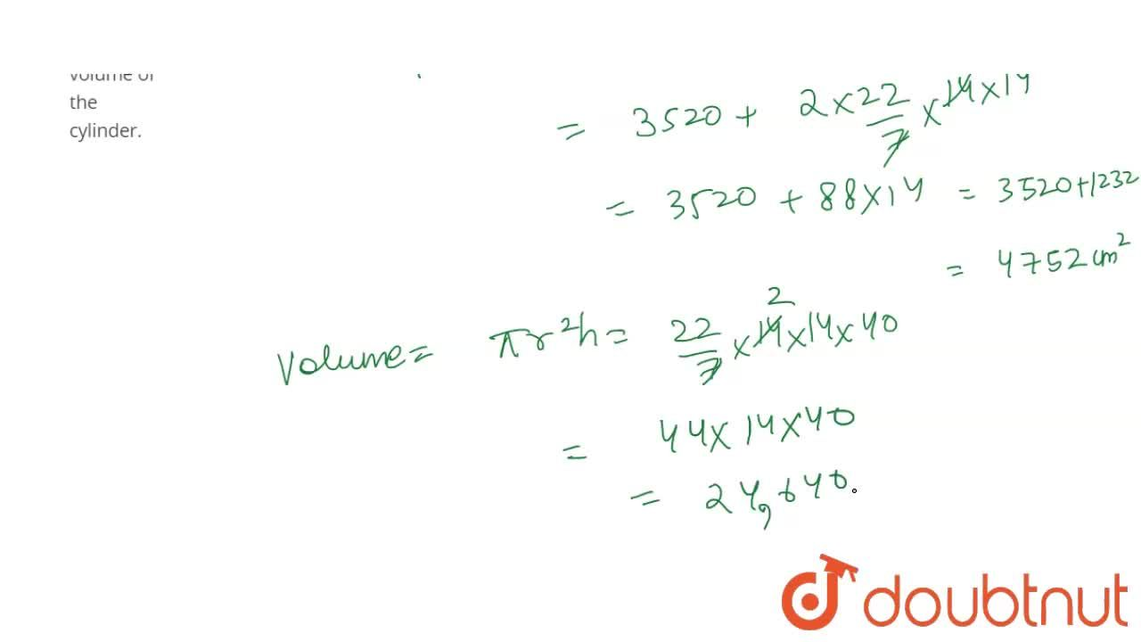 Solution for The diameter of a cylinder is 28 cm and its height