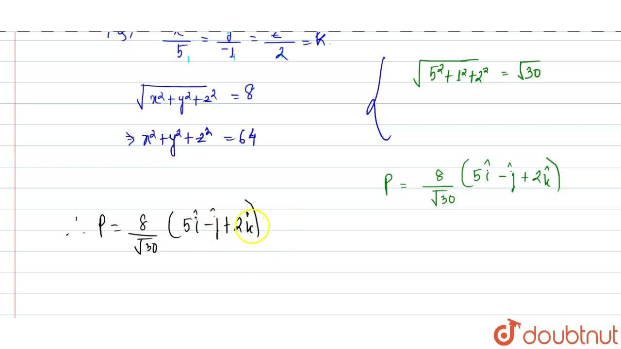 Find a vector of magnitude 8 units in the direction of the vector (5hati - hatj + 2hatk).