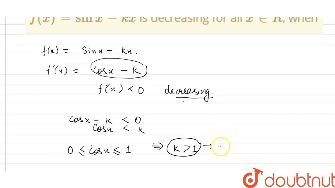 Solution for f(x) = sin x - kx is decreasing for all x in R