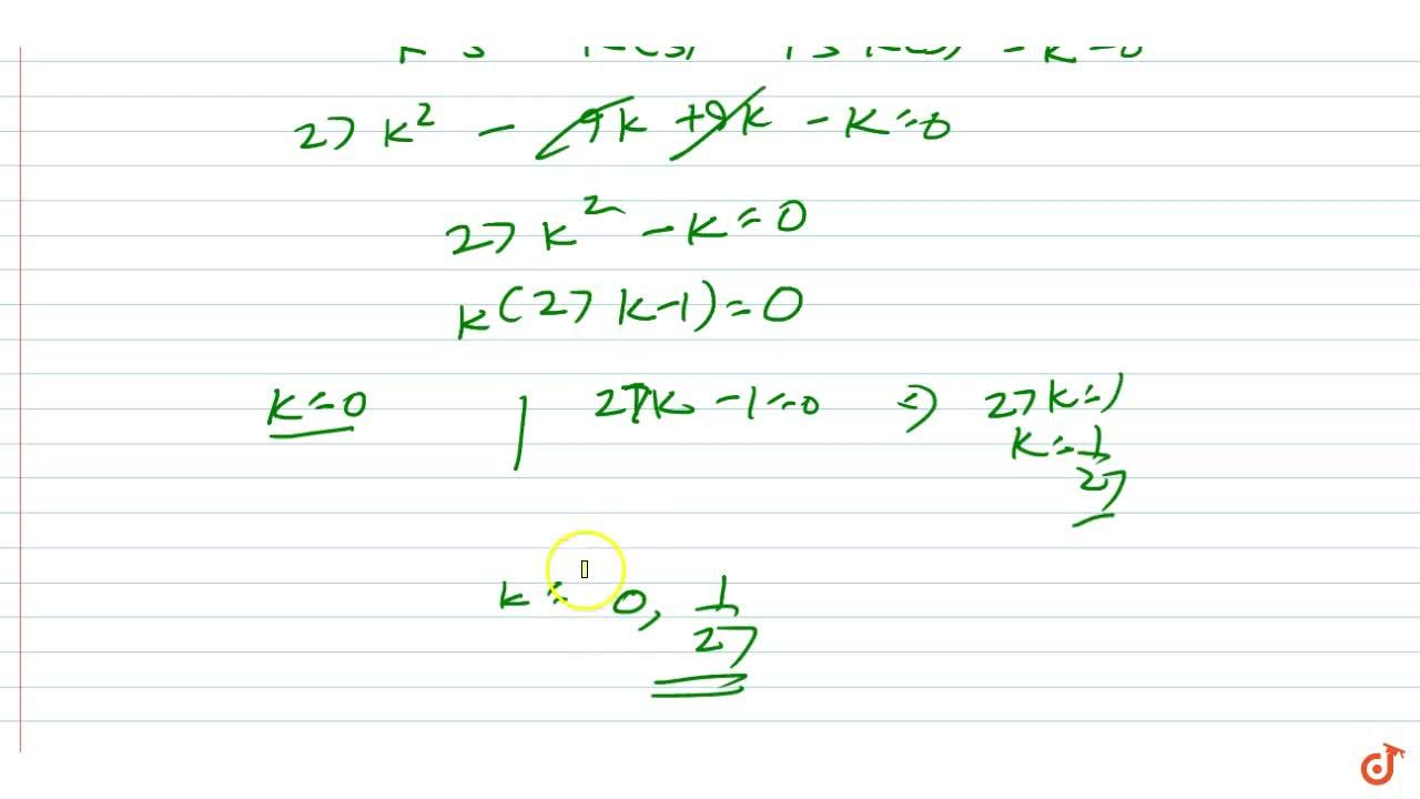 Solution for Find the value of k if x-3 is a factor of k^2