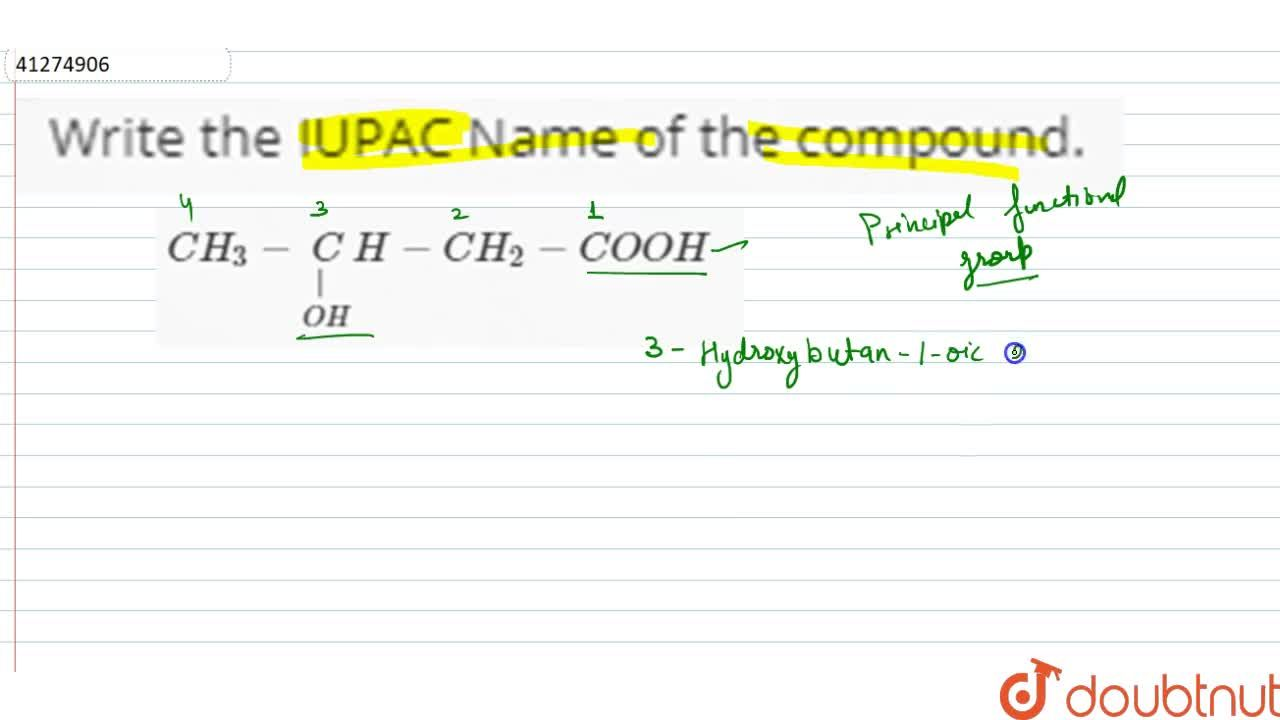 Solution for Write the IUPAC Name of the compound.