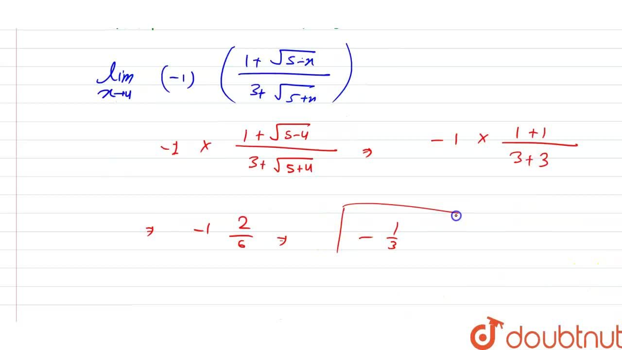 Solution for Evaluate the following limits:  lim_(xrarr4)((3-s