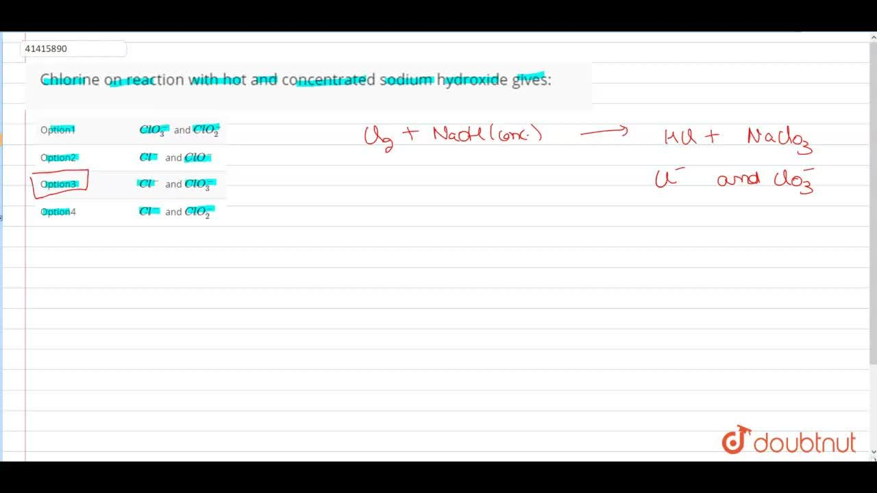 Solution for  Chlorine on reaction with hot and concentrated so
