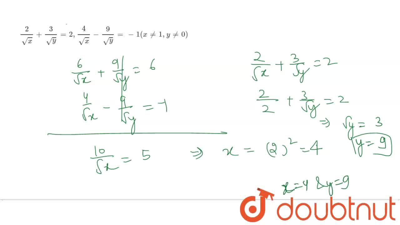 Solution for Solve for x and y  :  <br>    ( 2),(sqrt x ) + (3