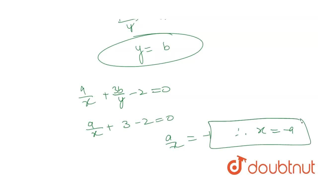 Solution for Solve for  x and  y  :  <br>   ( 3a),(x) -  ( 2
