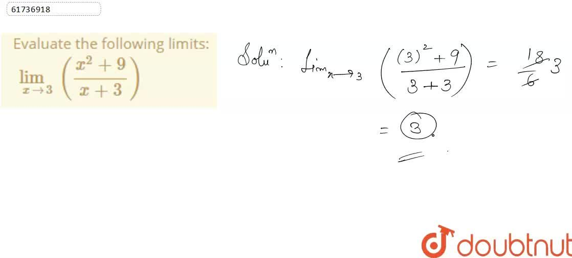 Solution for Evaluate the following limits:  <br> lim_(xrarr3)