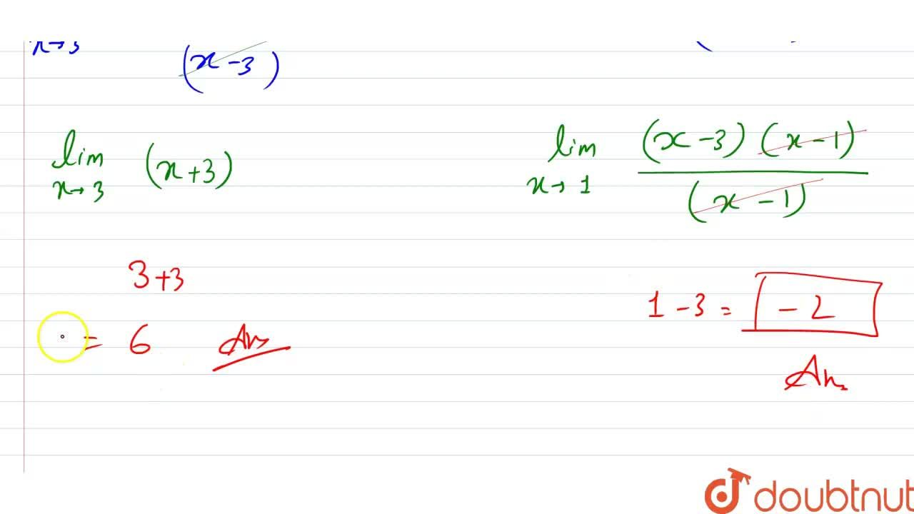 """Solution for Evaluate (i) lim_(xrarr3)((x^(2)-9),(x-3))"""""""