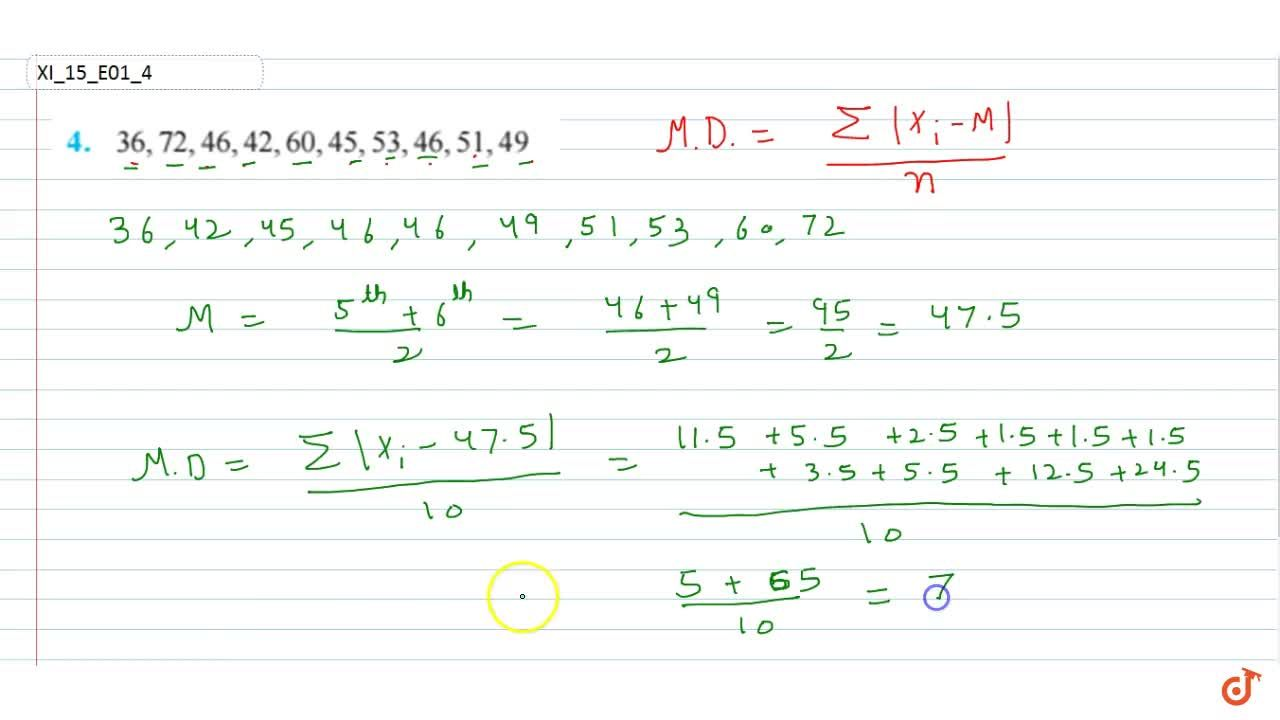 Solution for Find the mean deviation about the median for the