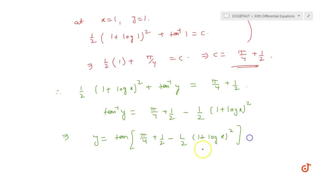 Solve the differential equation: (1+y^2)(1+logx)dx+x dy=0 given that when x=1,\ y=1.