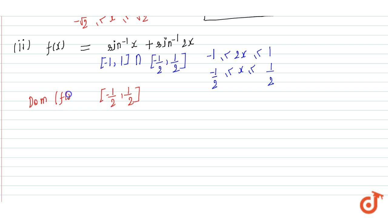 Solution for Find the domain of each   of the following functio