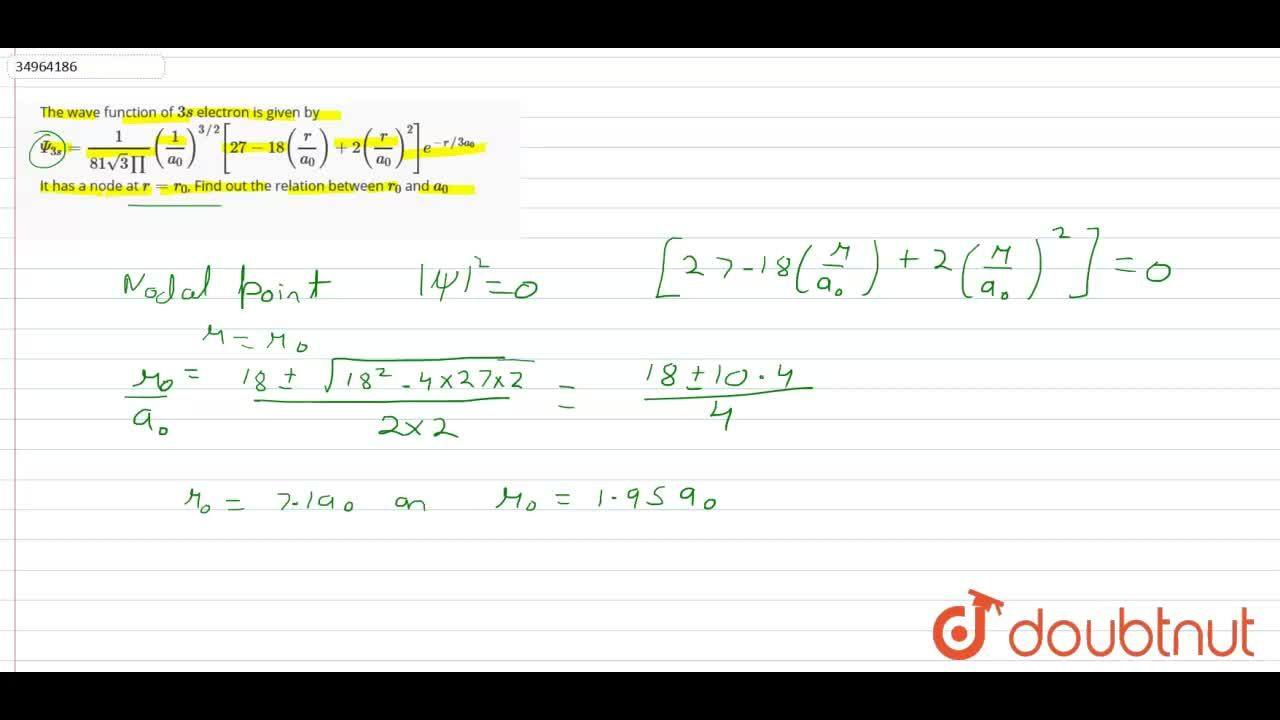 Solution for The wave function of 3s electron is given by <br