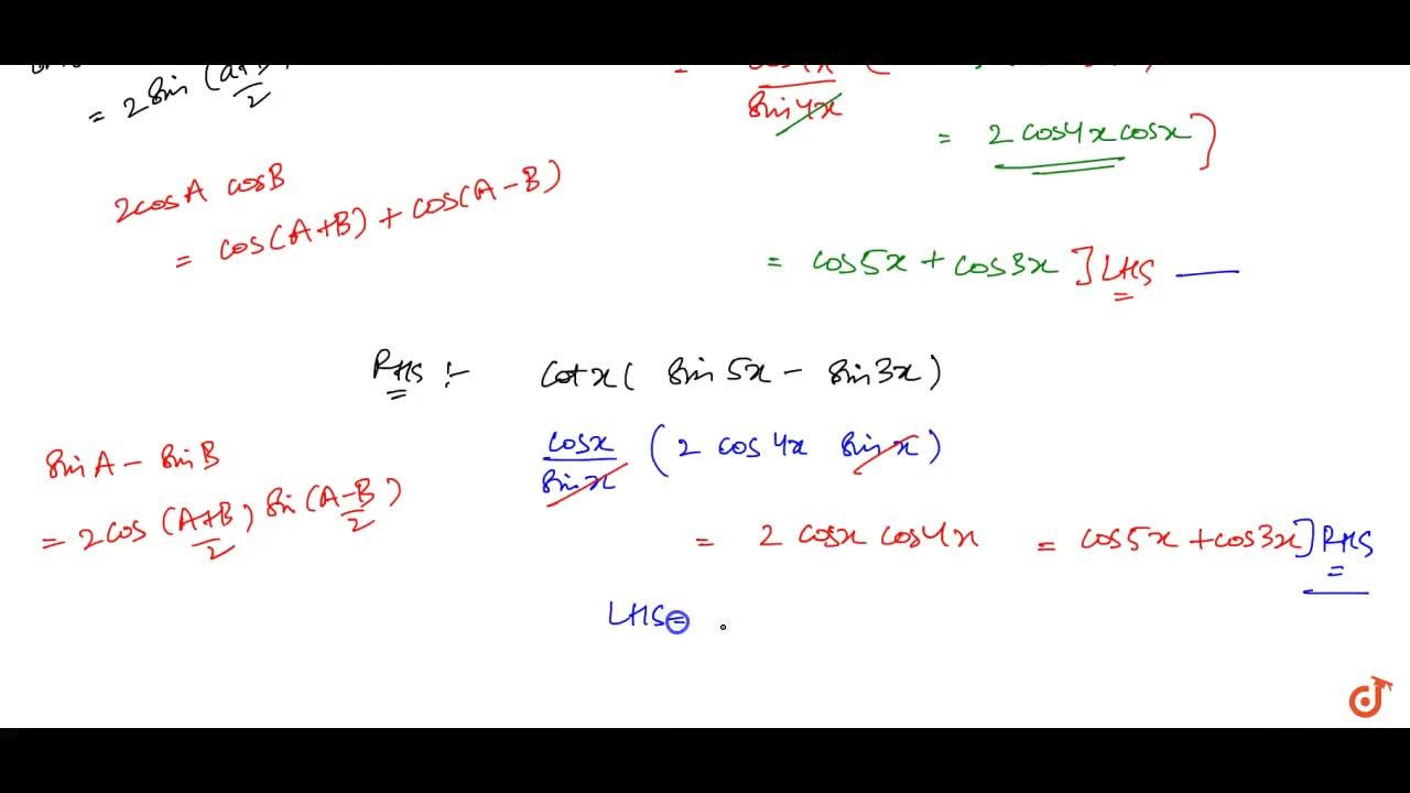 Solution for  Prove that cot4x(sin5x+sin3x)=cot x(sin5x-sin3x)