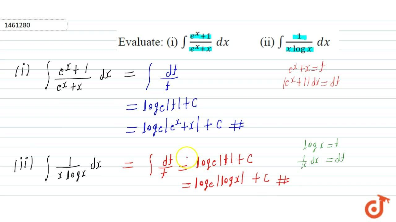 Solution for Evaluate: (i) int(e^x+1),(e^x+x)\ dx (ii) int1,