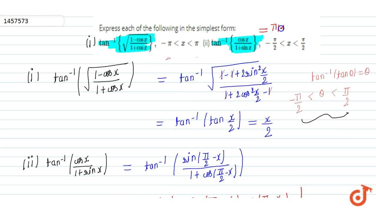 Solution for Express each of the   following in the simplest f