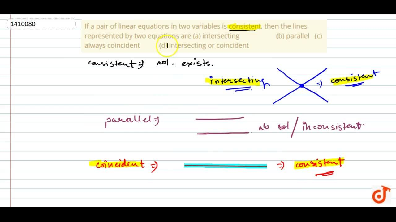 Solution for If a pair of linear   equations in two variables i