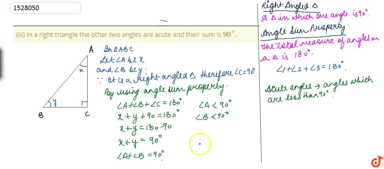 Solution for (iii) In a right triangle the other two angles are
