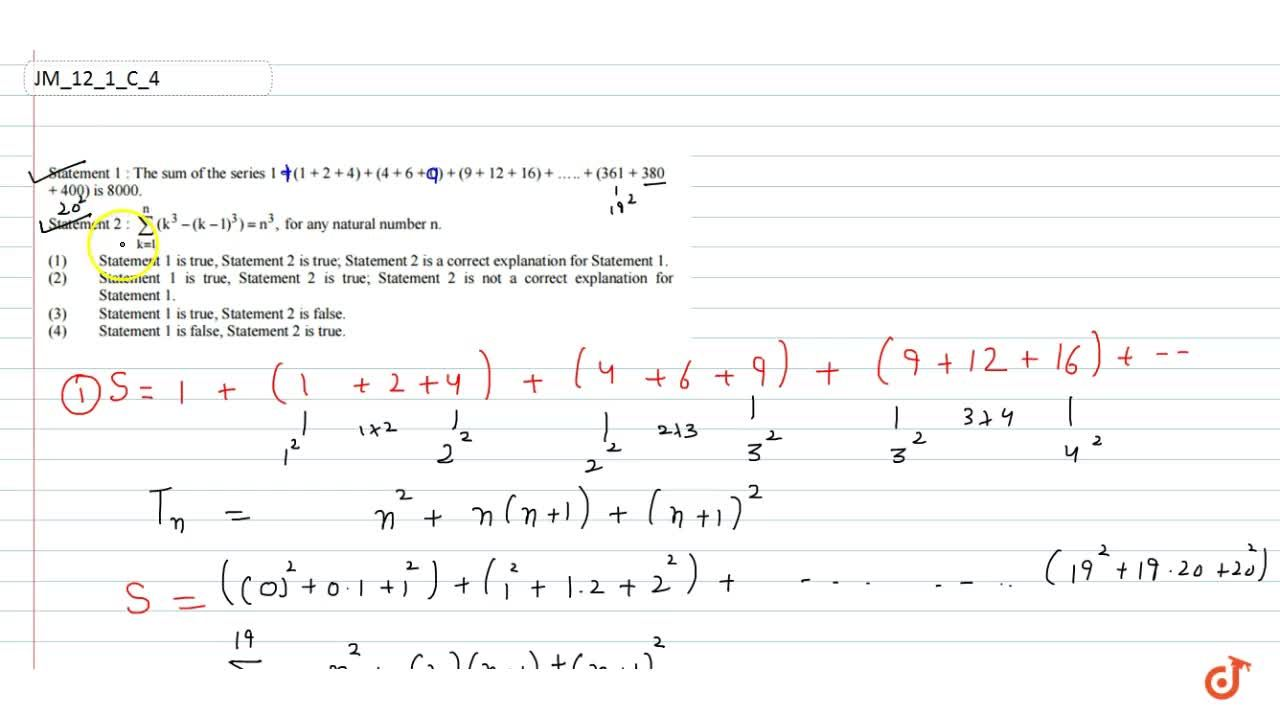 """Solution for Statement   1: The sum of the series 1""""""""+""""""""(1""""""""+"""