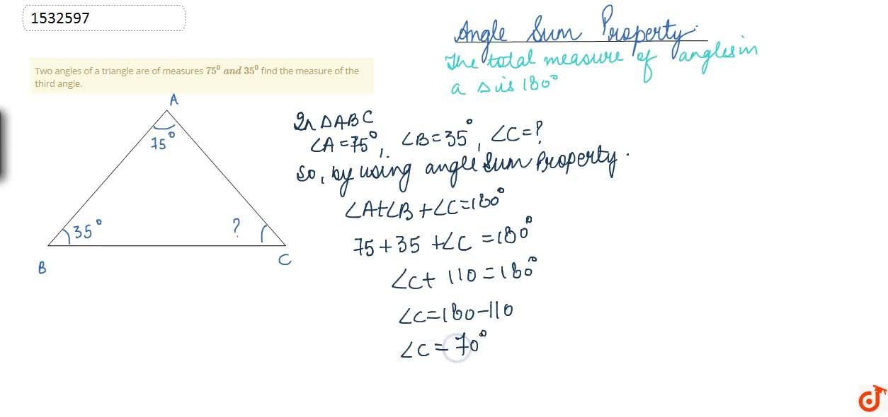 Solution for Two angles of a triangle   are of measures 75^0\