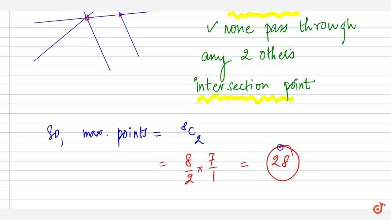 Write the maximum number of points of intersection of 8 straight lines   in a plane.
