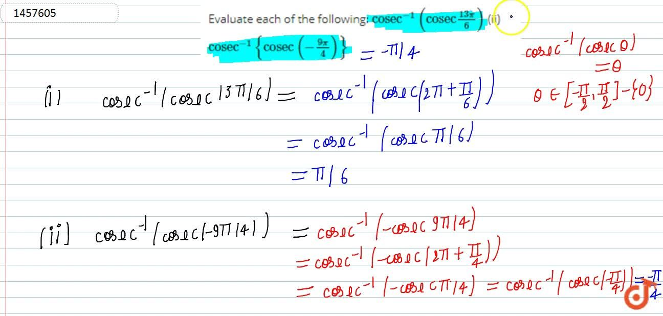 """Solution for Evaluate each of the   following: """"c o s e c""""^(-"""