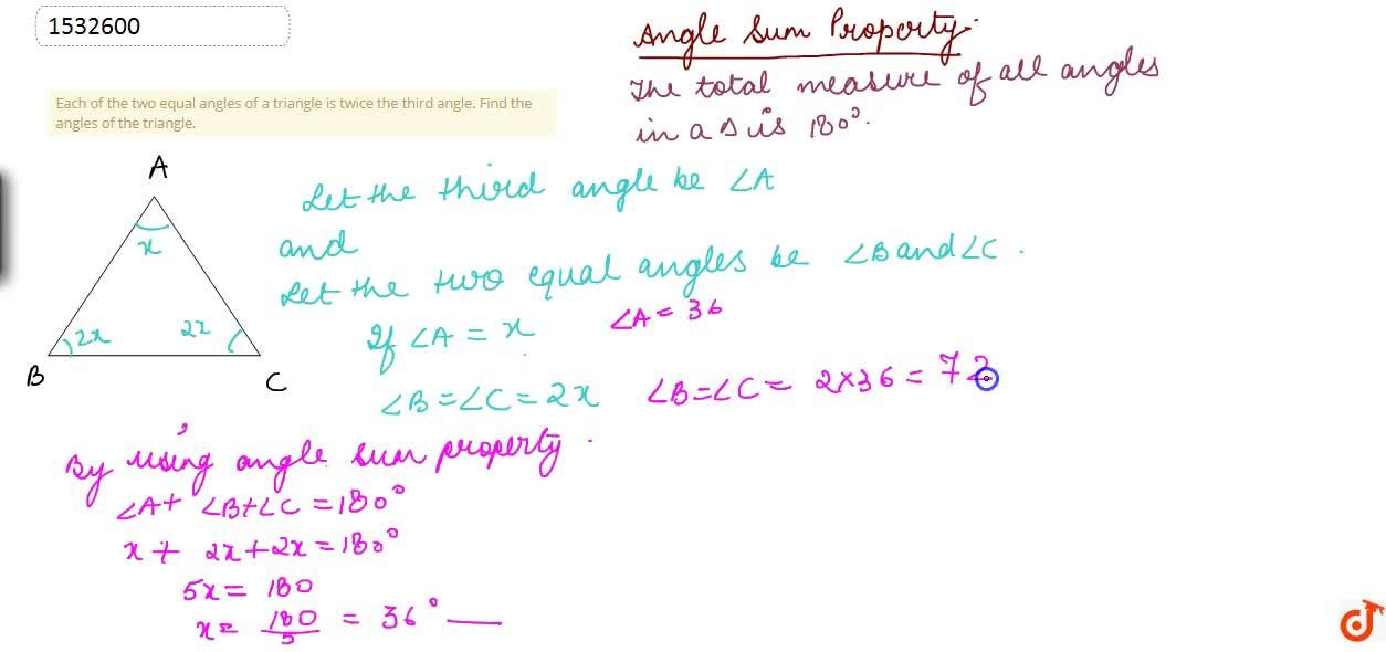 Solution for Each of the two equal   angles of a triangle is t