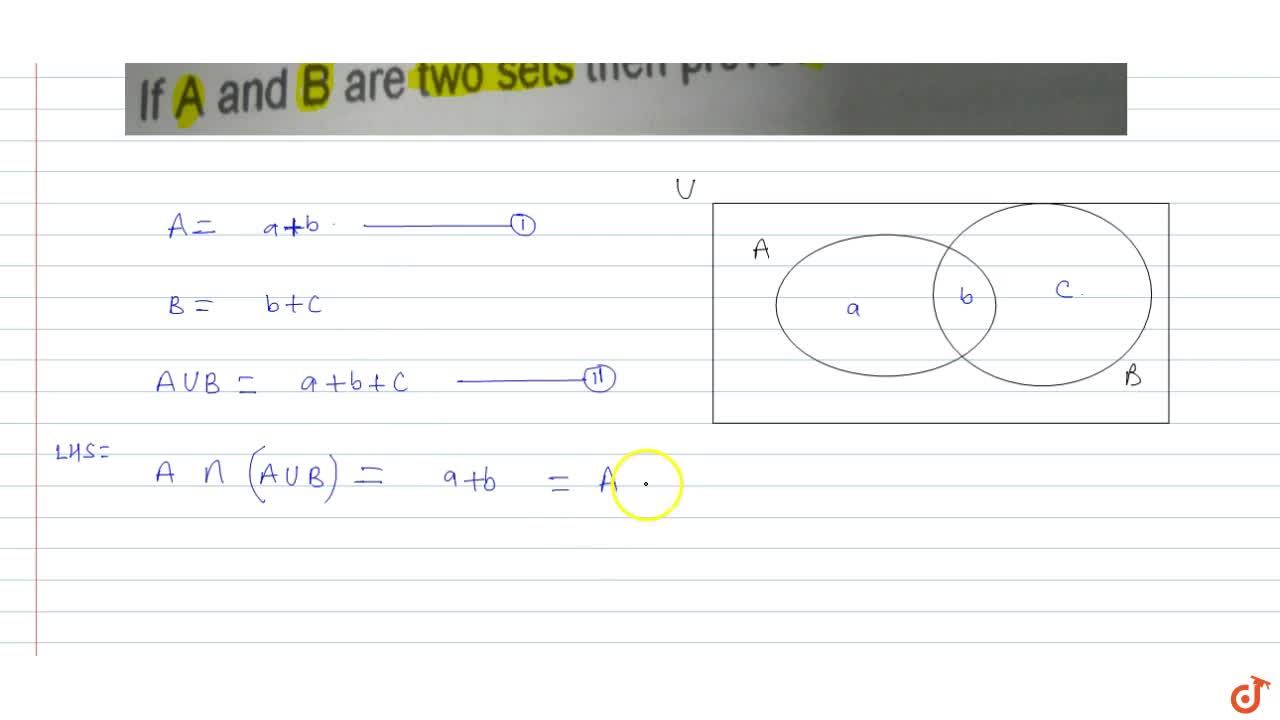 Solution for If A and B are two sets then prove A = A nn(A uu