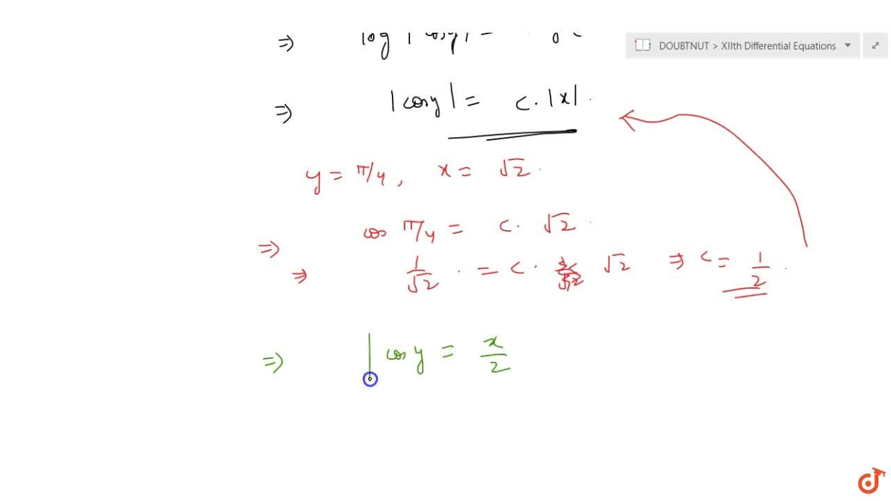 Solution for Solve the differential equation x(dy),(dx)+coty=0