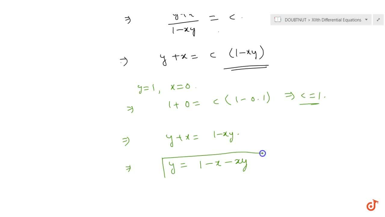 Solve the differential equation (1+x^2)(dy),(dx)+(1+y^2)=0 , given that y=1, when x=0.