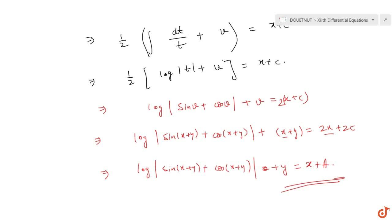 Solve the following differential equation: (dy),(dx)=tan(x+y)