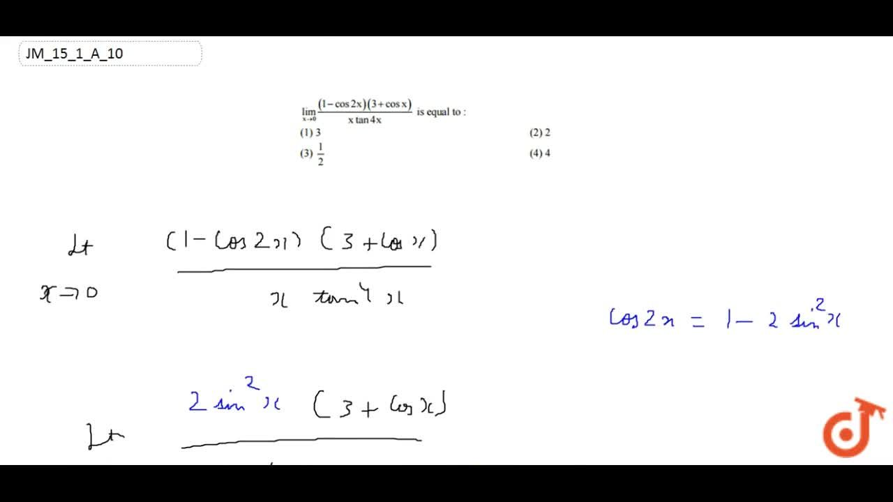 Solution for (lim)_(xvec0)((1-cos2x)(3+cosx),(xtan4x)  is equ