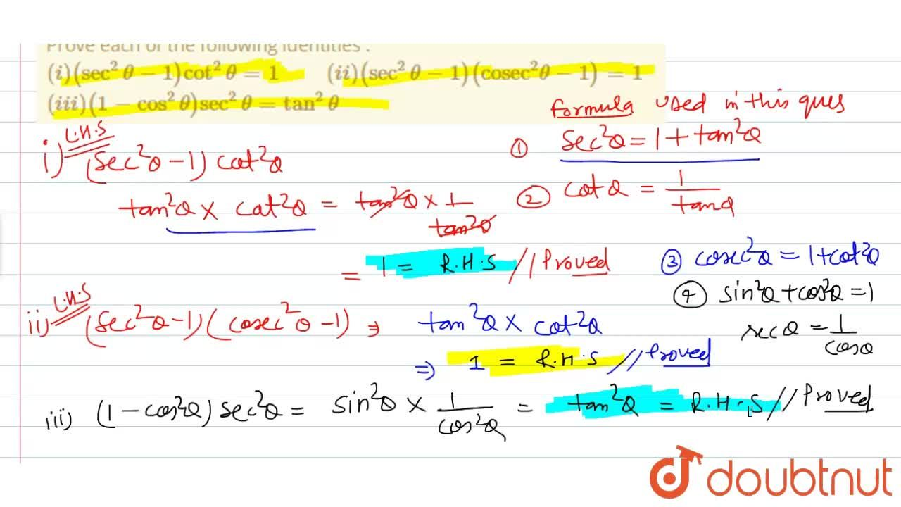 Solution for Prove each of the following identities : <br> (i)