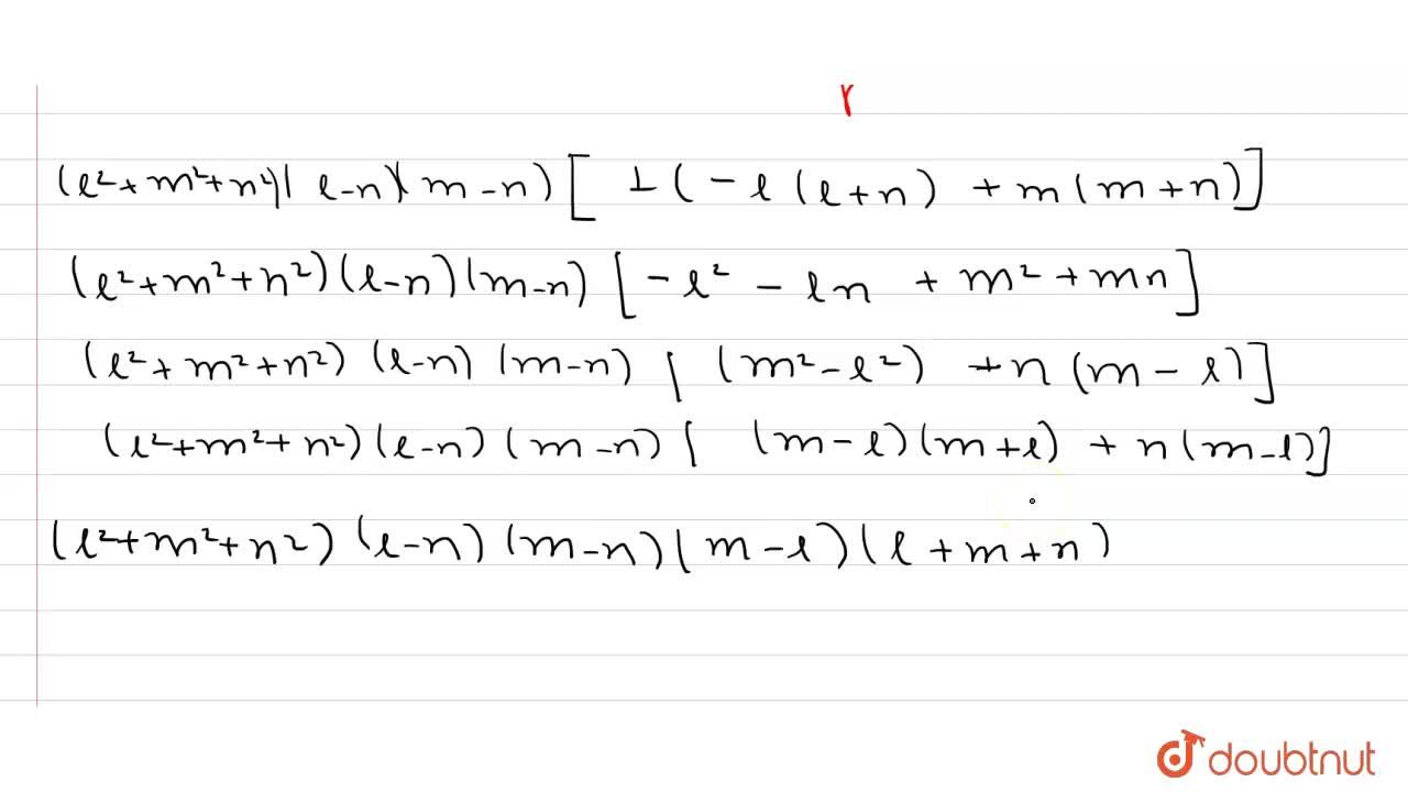 Solution for |[(m+n)^(2), l^(2), mn], [(n+l)^(2), m^(2), ln],