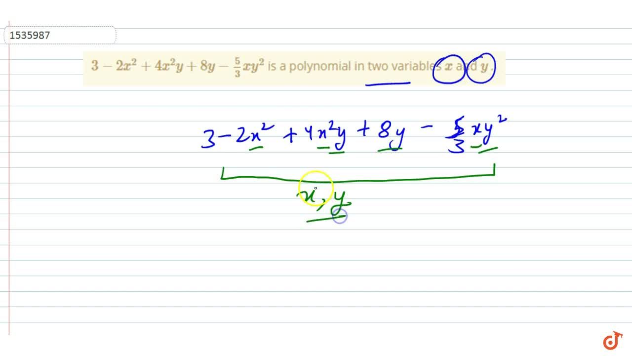 Solution for 3-2x^2+4x^2y+8y-5,3x y^2 is a polynomial in two