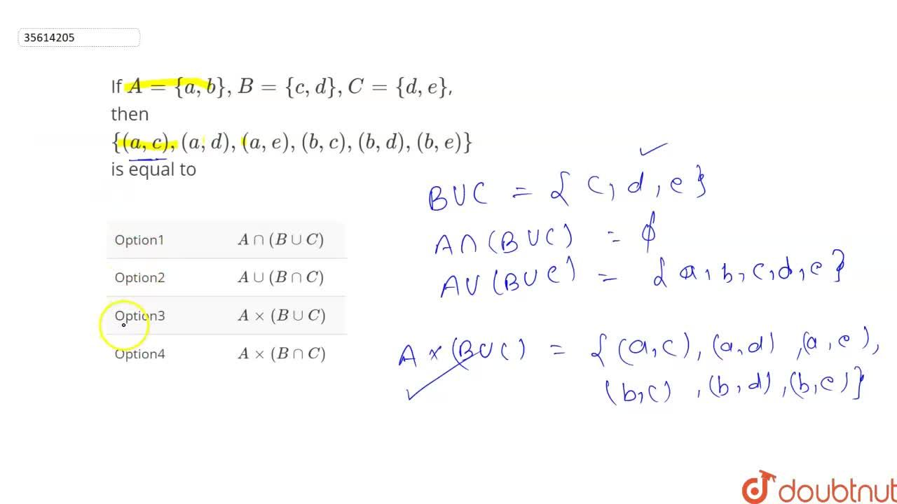 If A={a,b},B={c,d},C={d,e}, then {(a,c),(a,d),(a,e),(b,c),(b,d),(b,e)} is equal to