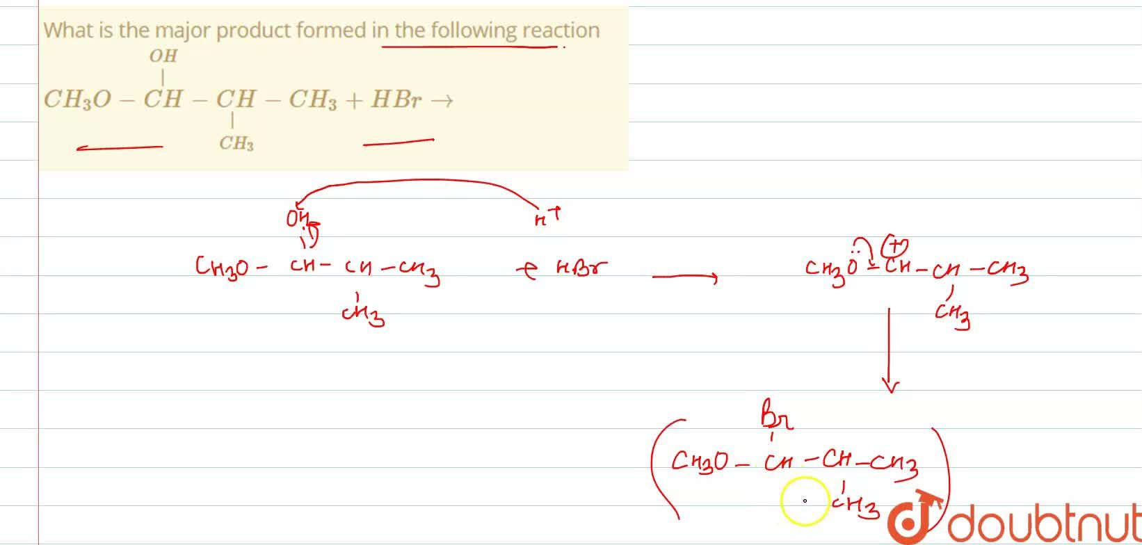 Solution for What is the  major  product  formed  in the   foll