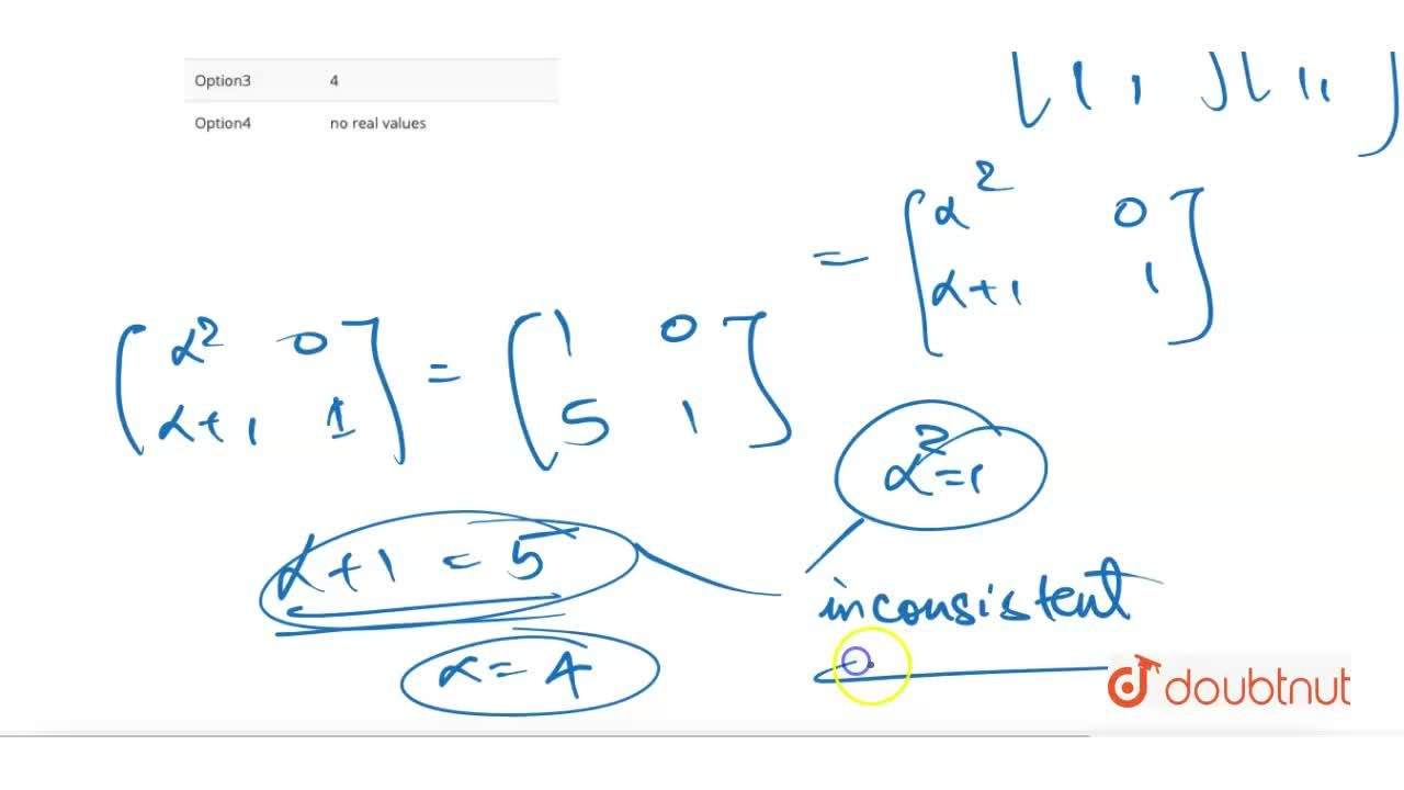 If {:A=[(alpha,0),(1,1)]andB=[(1,0),(5,1)]:}, then te value of alpha for which A^2=B, is