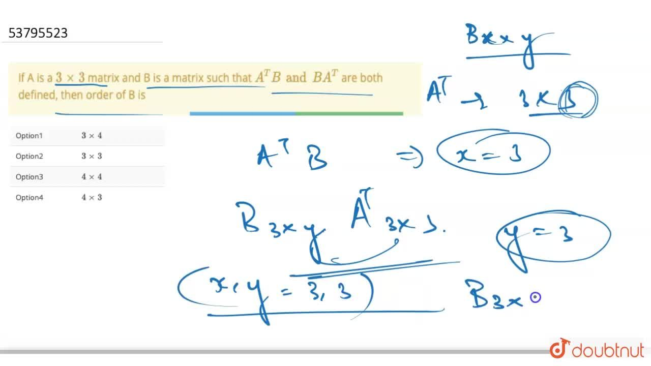 Solution for If A is a 3xx3 matrix and B is a matrix such tha