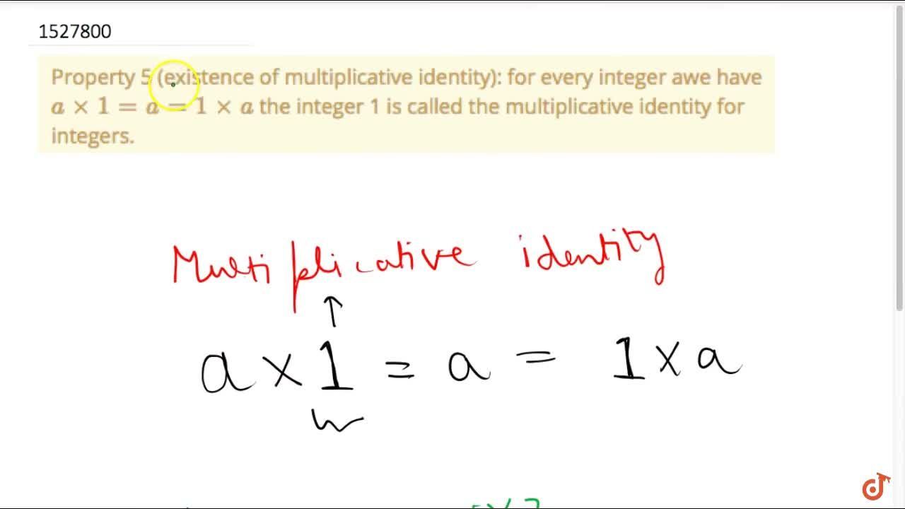 Solution for Property 5 (existence of multiplicative identity):