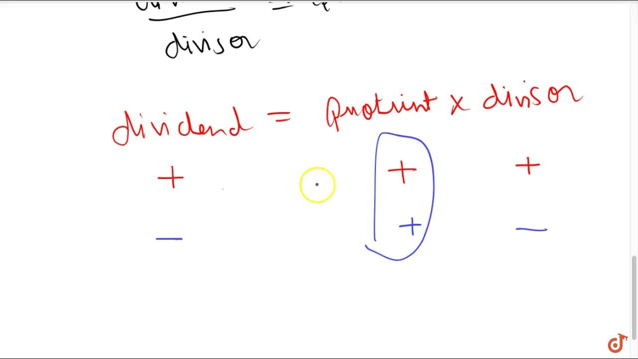 Solution for The quotient of two integers both positive or both