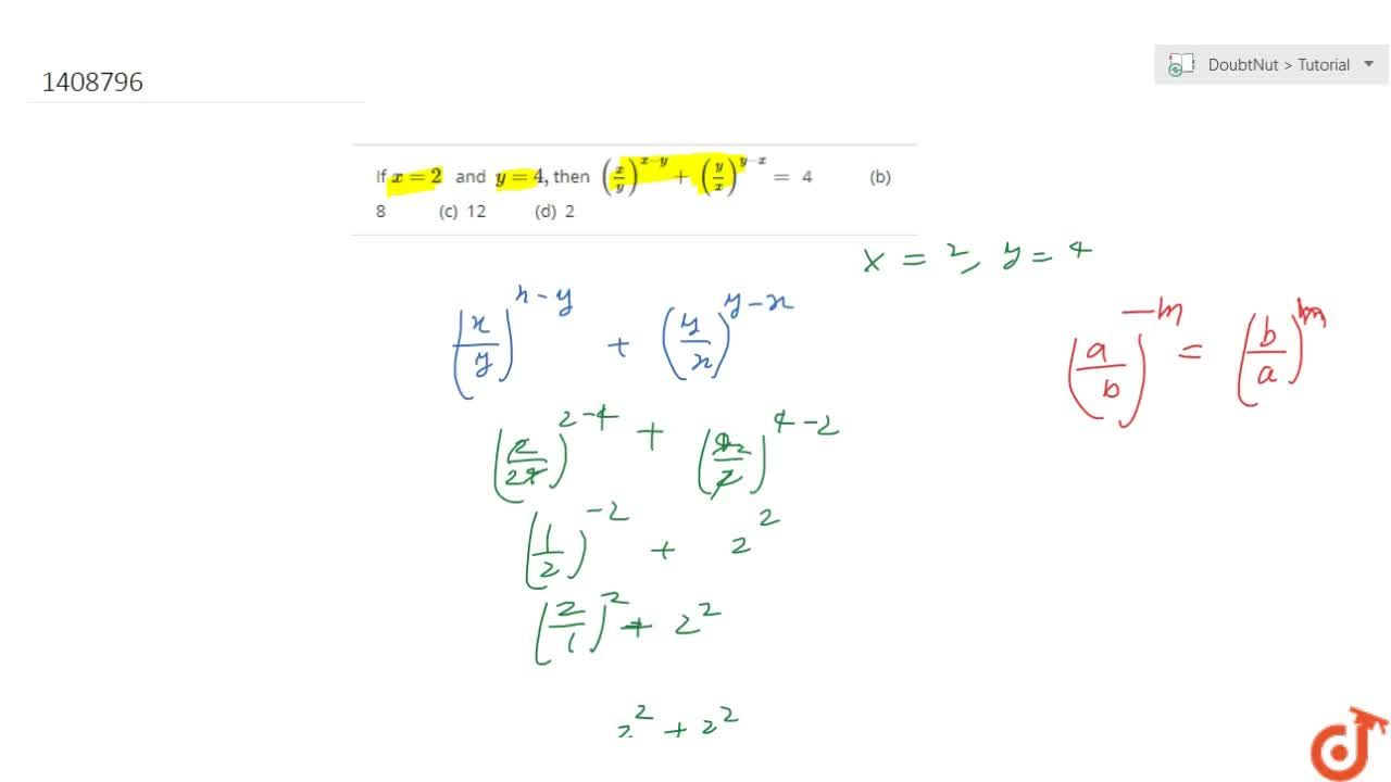 Solution for If x=2\ \  and y=4, then (x,y)^(x-y)+\ (y,x)^