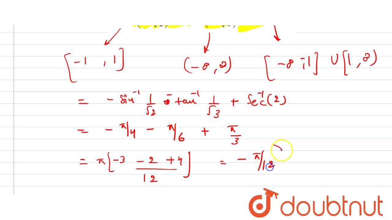 Solution for Find the principal value of sin^(-1)(-1,sqrt2)+ta