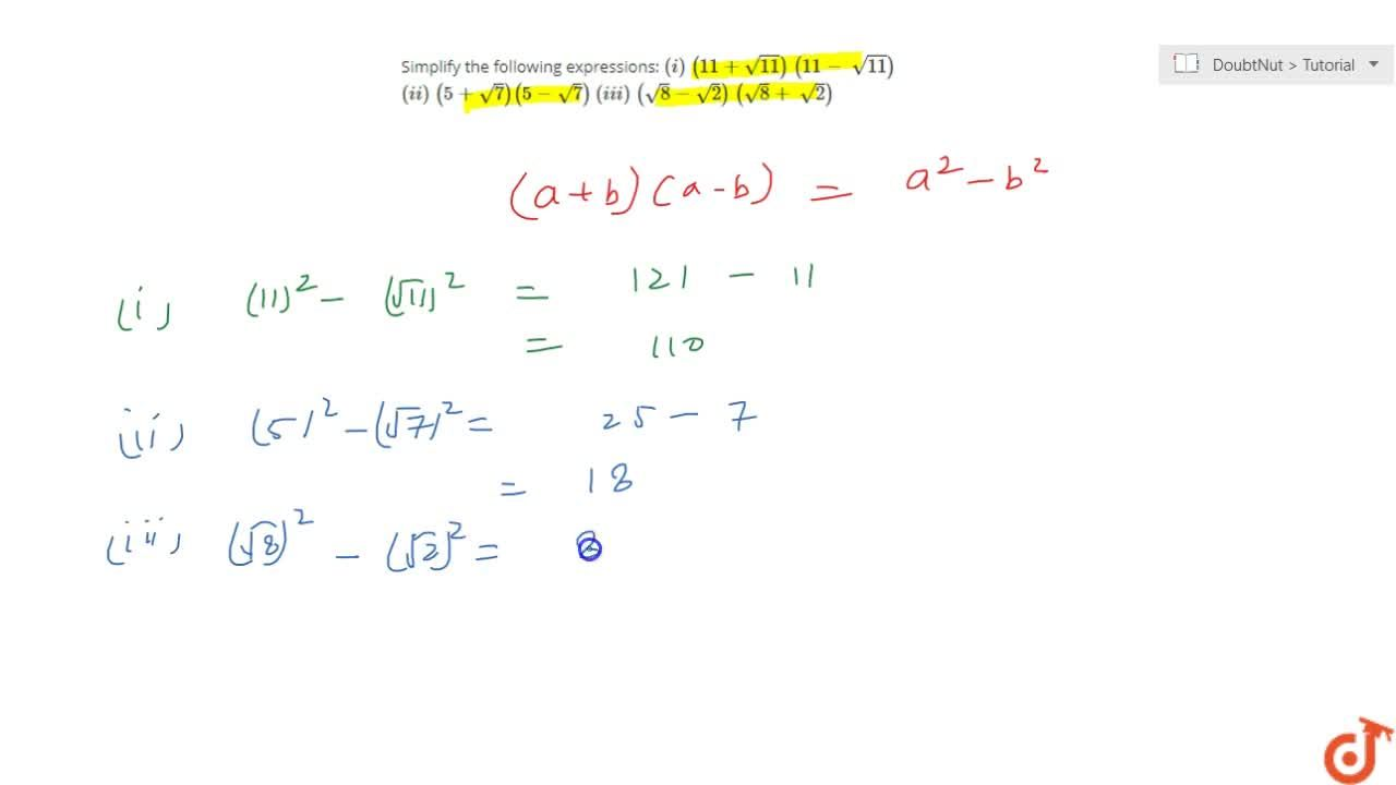 Solution for Simplify the following expressions: (i)\ (11+sqrt