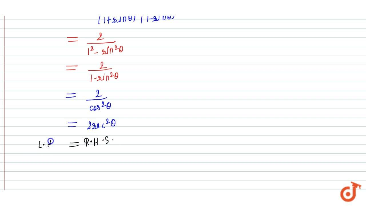 Solution for Prove the   following trigonometric identities:
