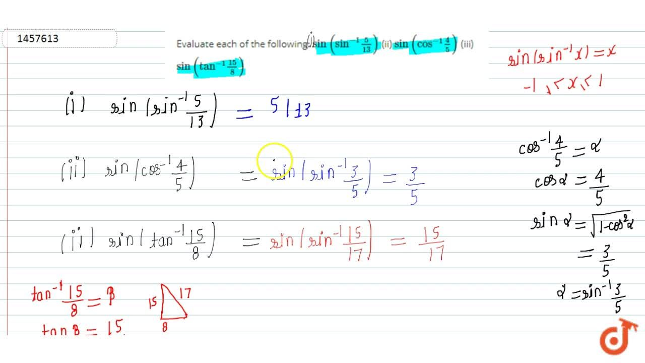 Evaluate each of the