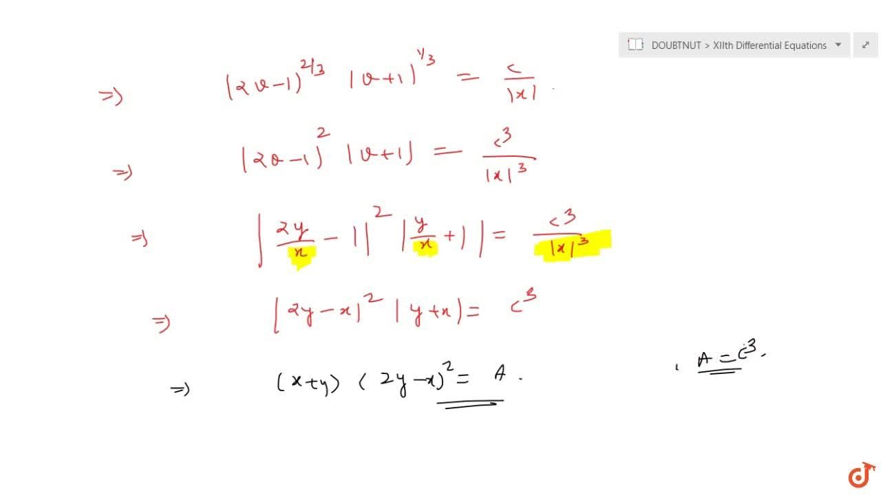 Solve the following differential equation: (dy),(dx)=x,(2y+x)