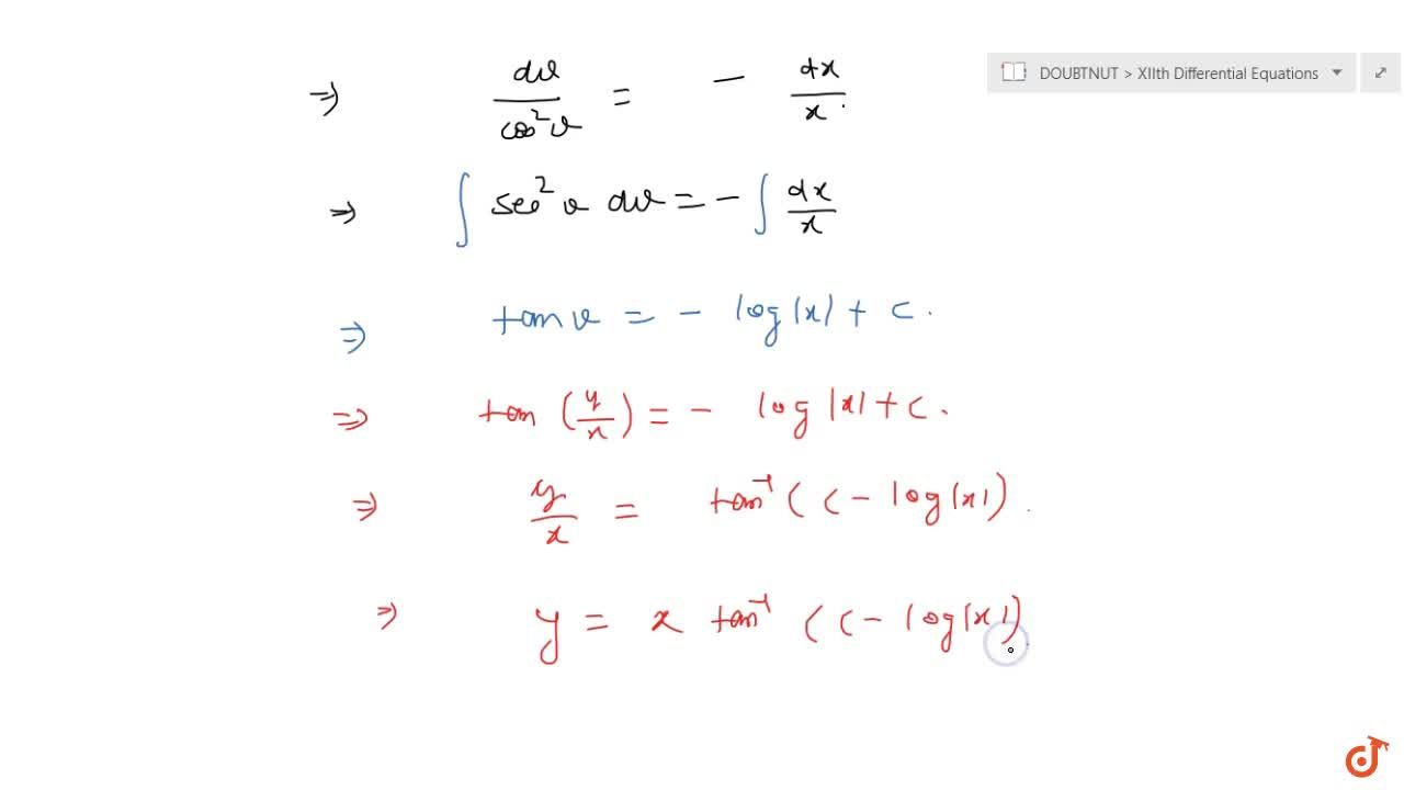Solution for Solve the following differential equation: x(dy),