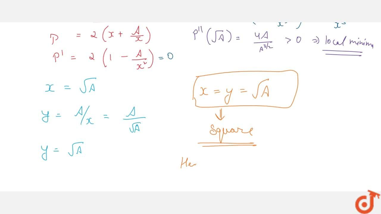 Solution for Show that of all the   rectangles of given area,