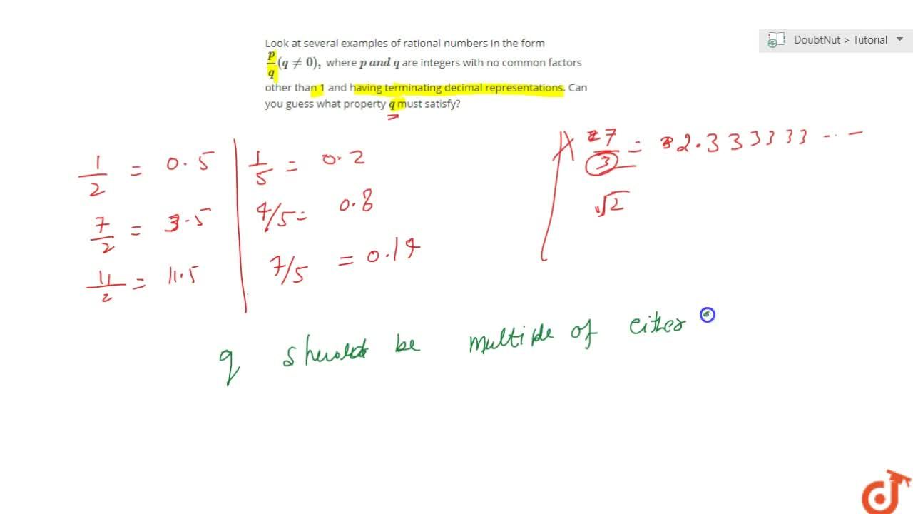 Solution for Look at several examples of rational numbers in