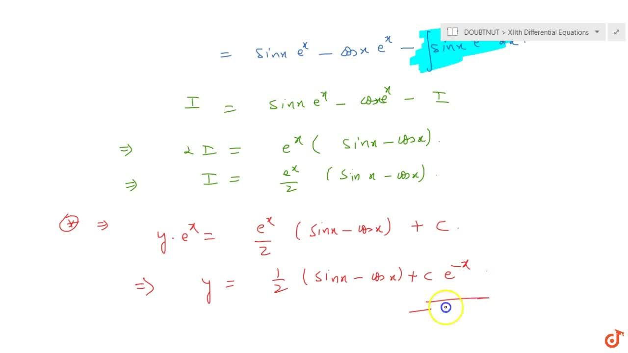 Solve the following differential equation: (dy),(dx)+y=sinx