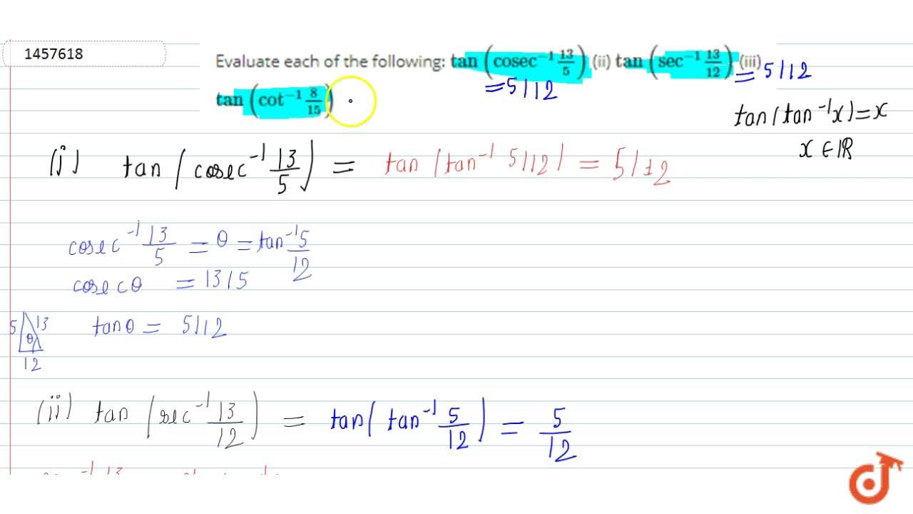 """Solution for Evaluate each of the   following: tan(""""c o s e c"""